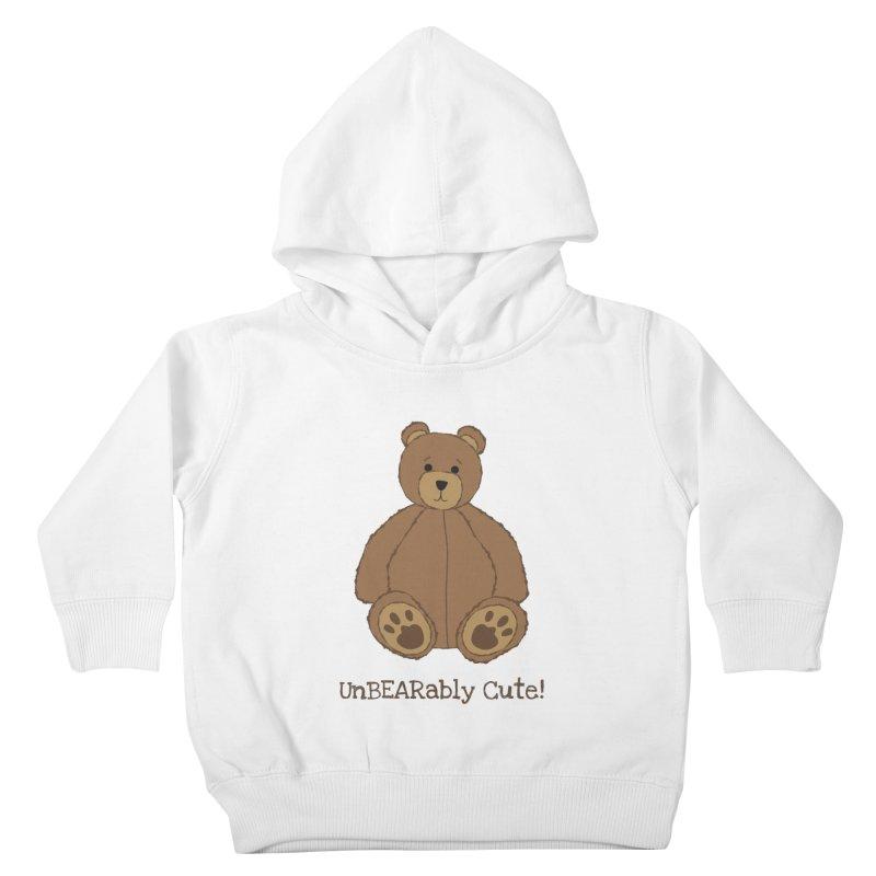 "Teddy Bear ""UnBEARably Cute!"" Kids Toddler Pullover Hoody by buxmontweb's Artist Shop"