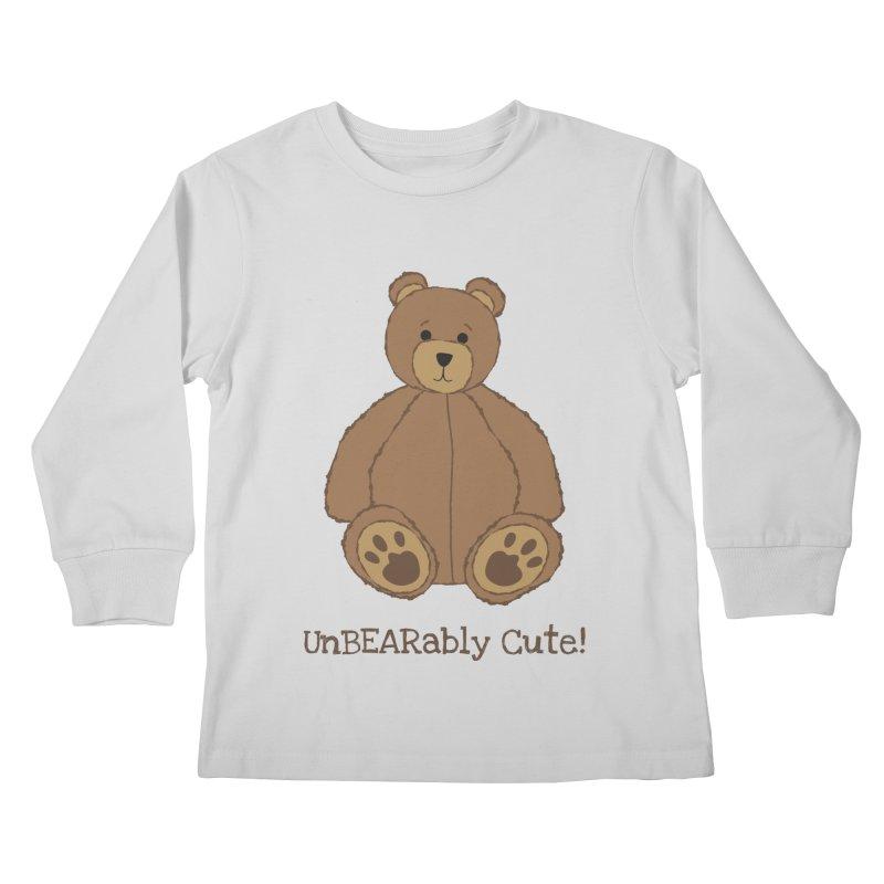 """Teddy Bear """"UnBEARably Cute!"""" Kids Longsleeve T-Shirt by buxmontweb's Artist Shop"""