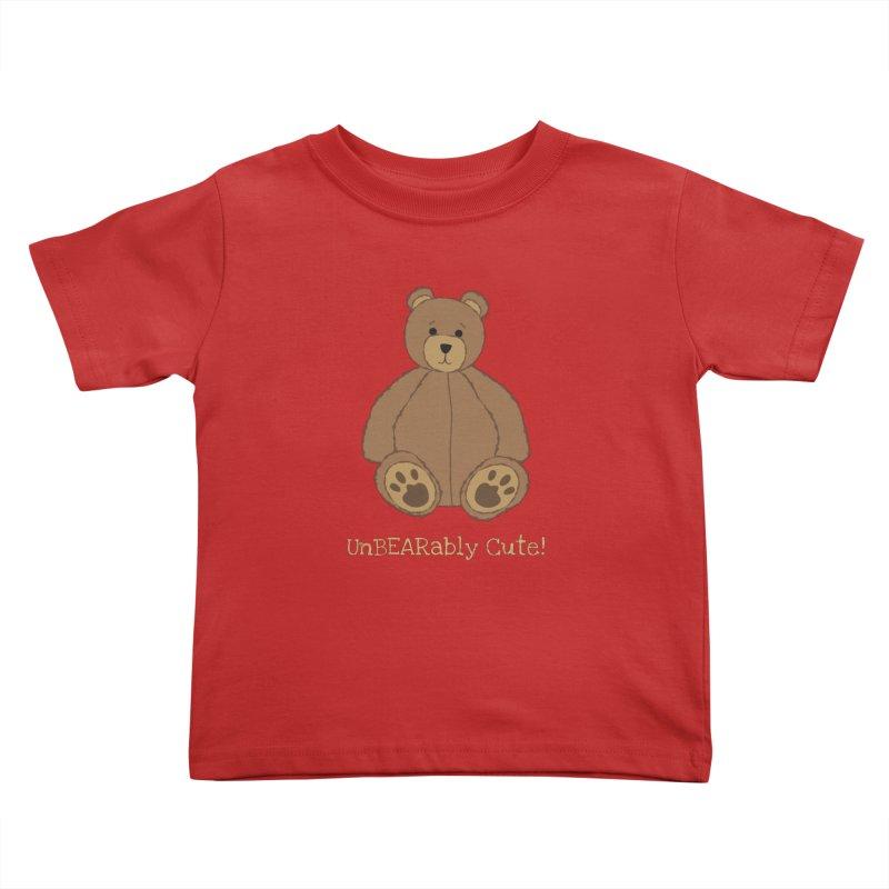 "Teddy Bear ""UnBEARably Cute!"" (Dark) Kids Toddler T-Shirt by buxmontweb's Artist Shop"