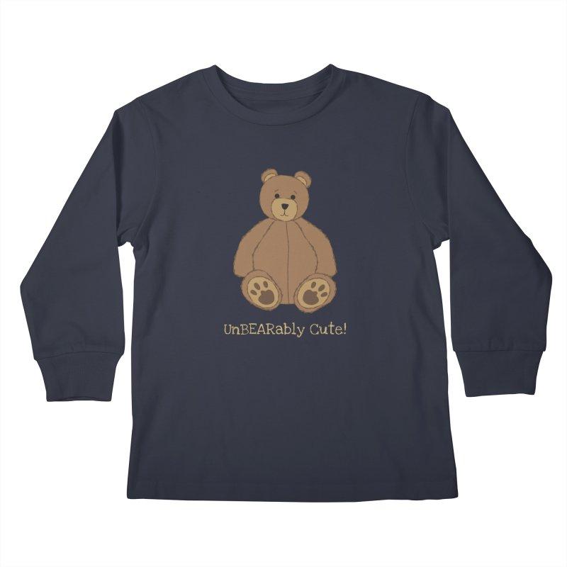 """Teddy Bear """"UnBEARably Cute!"""" (Dark) Kids Longsleeve T-Shirt by buxmontweb's Artist Shop"""