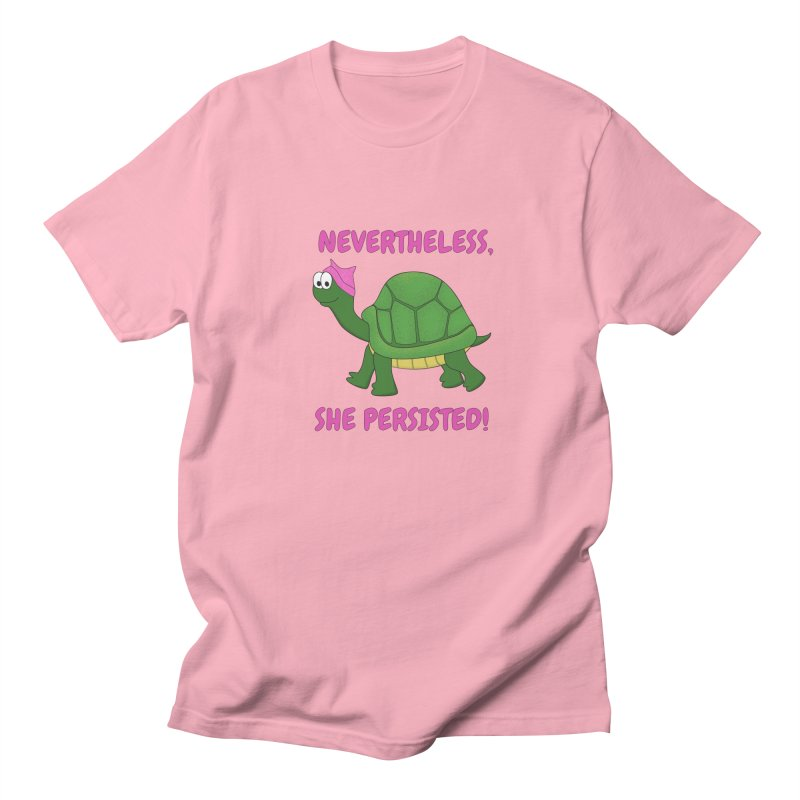 Nevertheless, She Persisted - Turtle Women's Regular Unisex T-Shirt by buxmontweb's Artist Shop