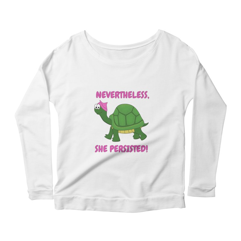 Nevertheless, She Persisted - Turtle Women's Scoop Neck Longsleeve T-Shirt by buxmontweb's Artist Shop
