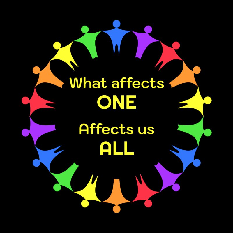 What Affects One Affects Us All Men's T-Shirt by buxmontweb's Artist Shop