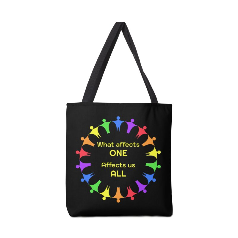 What Affects One Affects Us All Accessories Tote Bag Bag by buxmontweb's Artist Shop