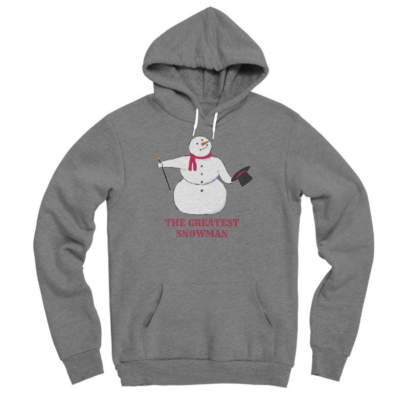 The Greatest Snowman Men's Sponge Fleece Pullover Hoody by buxmontweb's Artist Shop