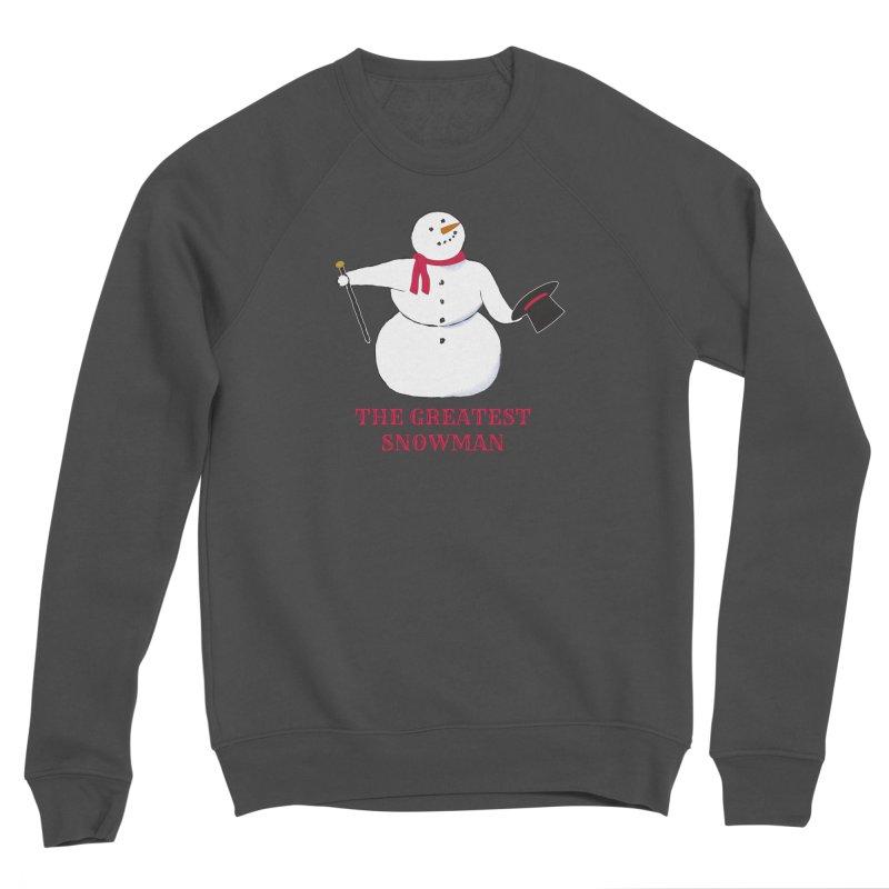 The Greatest Snowman Women's Sponge Fleece Sweatshirt by buxmontweb's Artist Shop