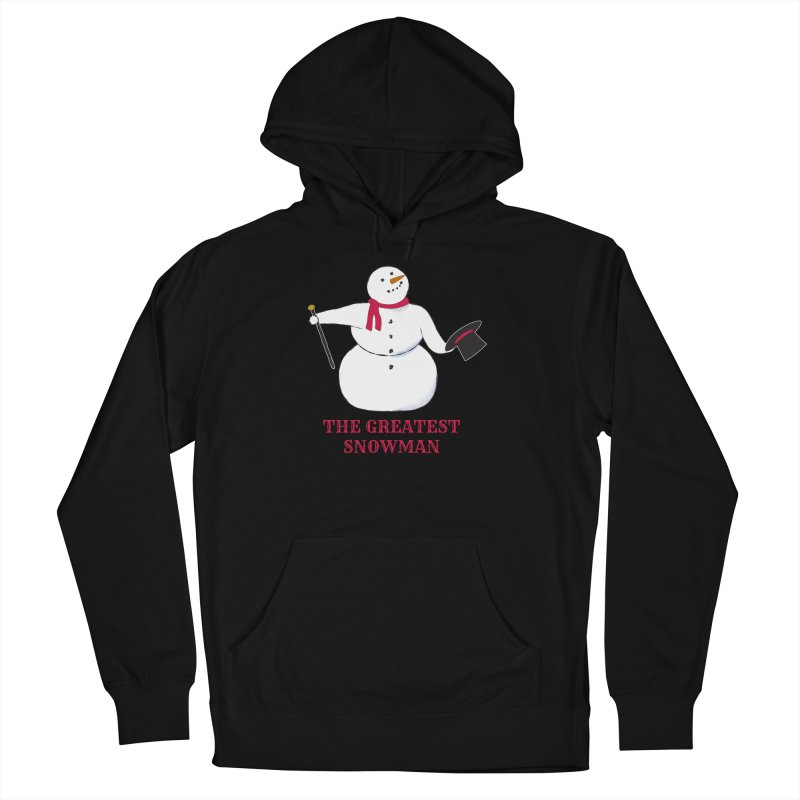 The Greatest Snowman Women's French Terry Pullover Hoody by buxmontweb's Artist Shop