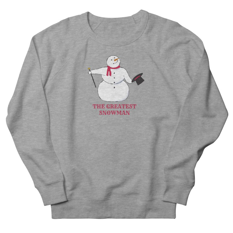 The Greatest Snowman Men's French Terry Sweatshirt by buxmontweb's Artist Shop