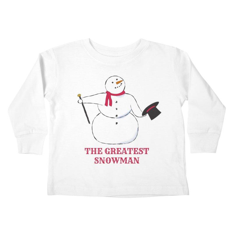 The Greatest Snowman Kids Toddler Longsleeve T-Shirt by buxmontweb's Artist Shop