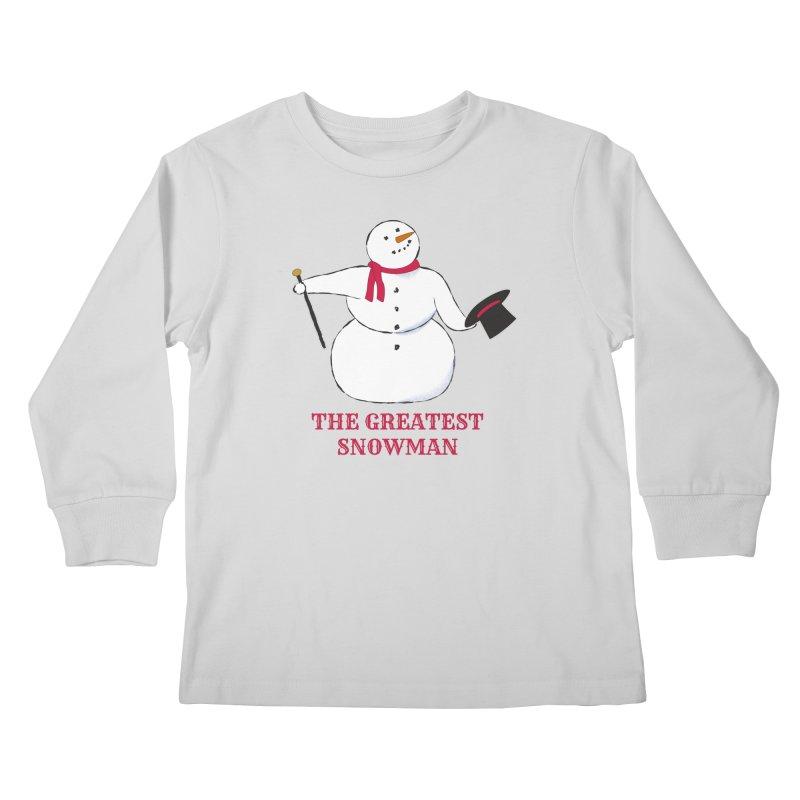 The Greatest Snowman Kids Longsleeve T-Shirt by buxmontweb's Artist Shop
