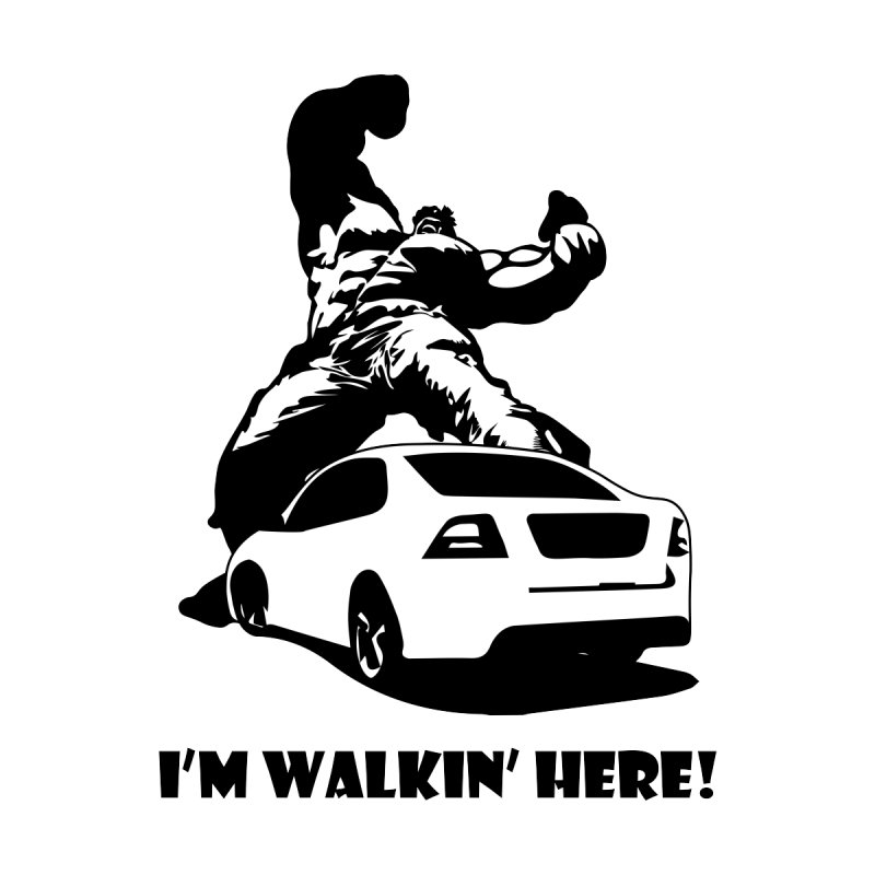 Hulk I'm Walkin Here Men's T-Shirt by Bware Clothing's Shop