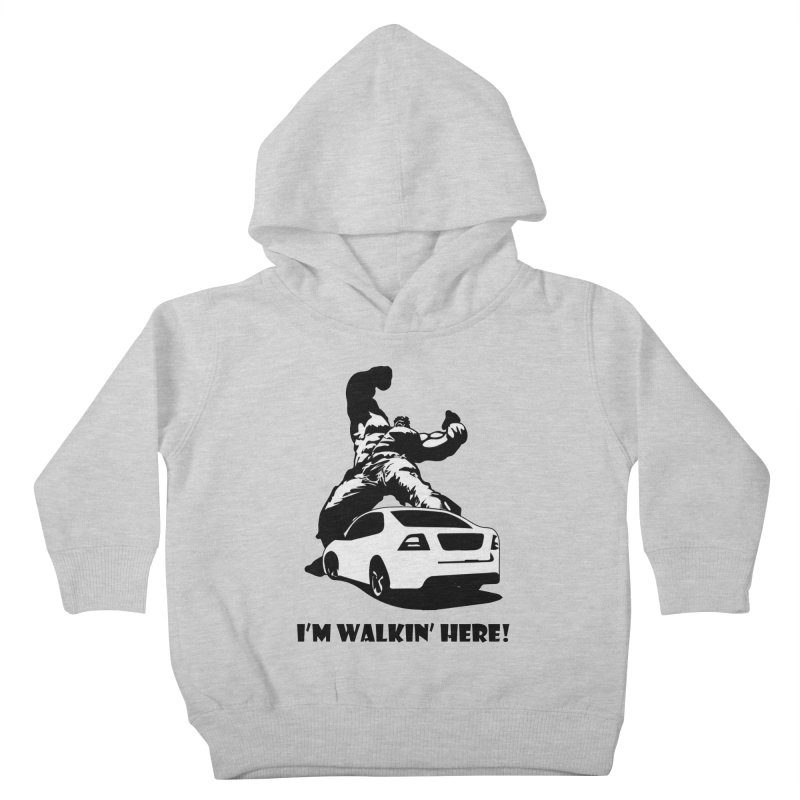Hulk I'm Walkin Here Kids Toddler Pullover Hoody by Bware Clothing's Shop