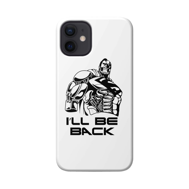 I'll be back Accessories Phone Case by Bware Clothing's Shop