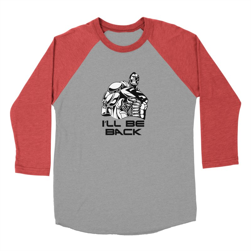 I'll be back Men's Longsleeve T-Shirt by Bware Clothing's Shop