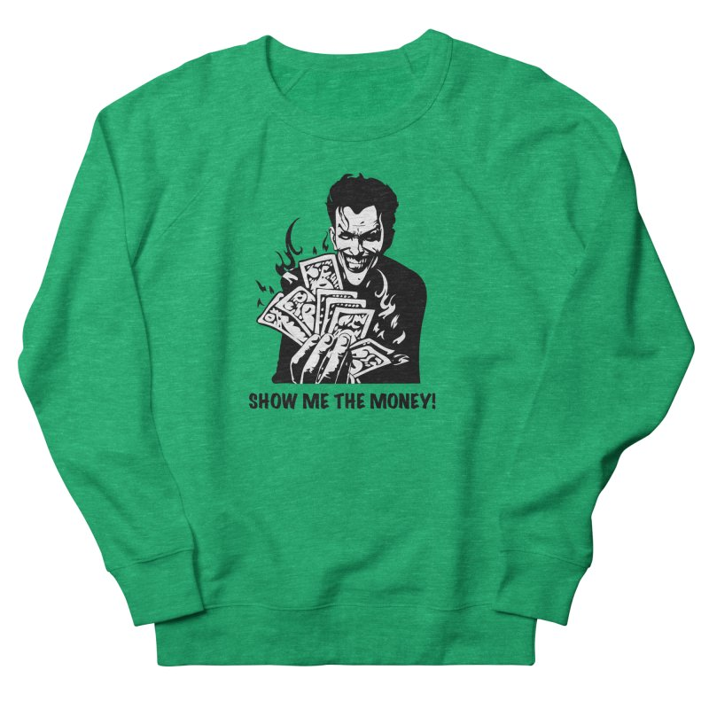Joker Show Me The Money! Women's Sweatshirt by Bware Clothing's Shop