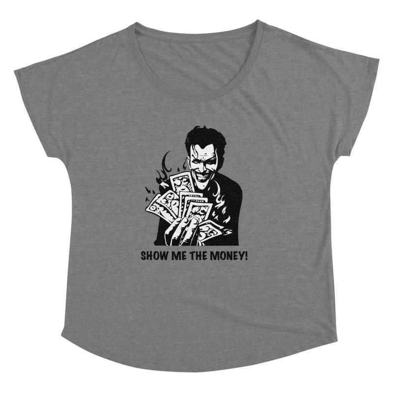 Joker Show Me The Money! Women's Scoop Neck by Bware Clothing's Shop