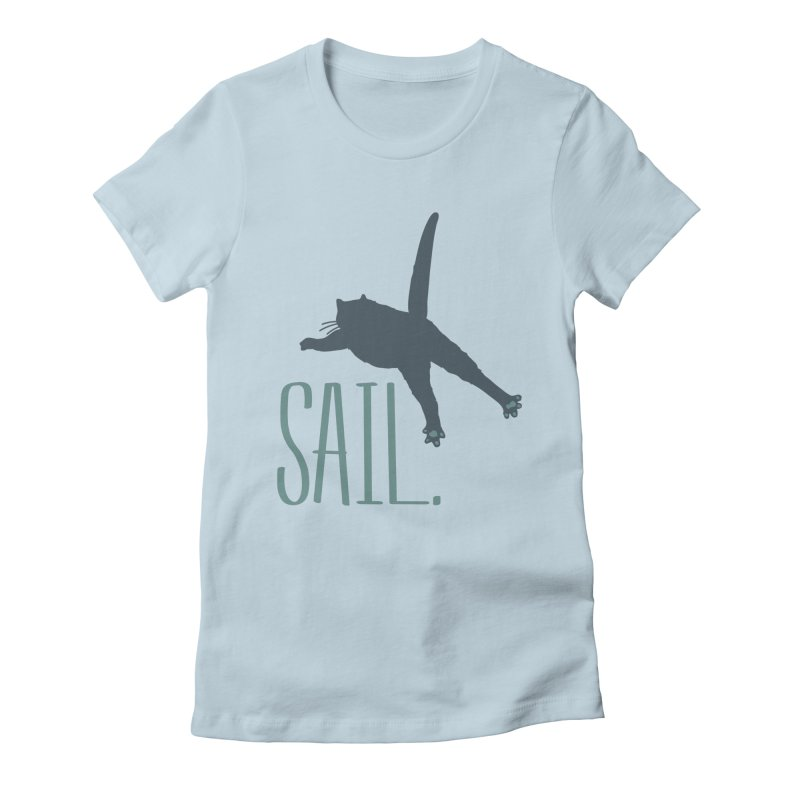 Sail Cat Shirt - Light Shirts Women's T-Shirt by Jon Lynch's Artist Shop