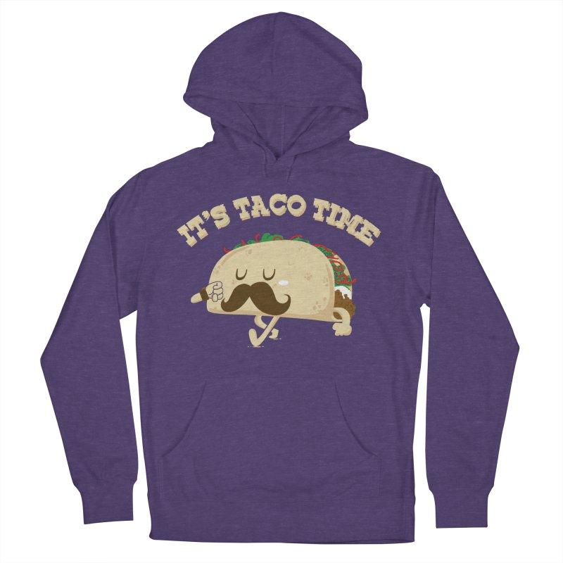 Taco Time Women's Pullover Hoody by bykai's Artist Shop