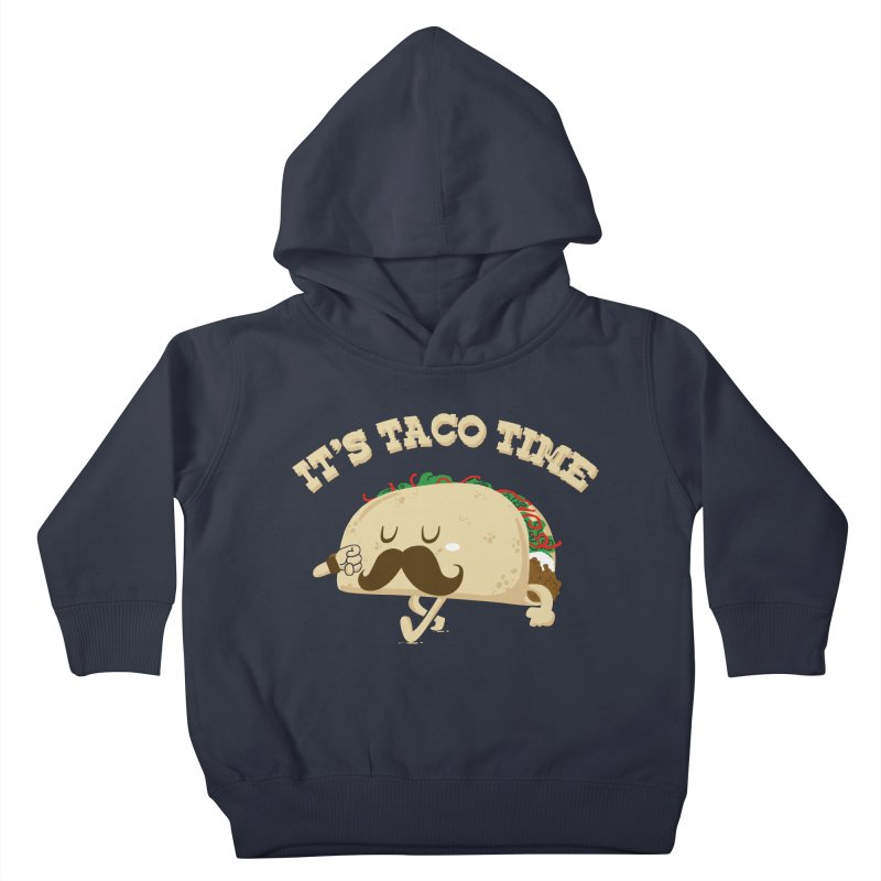 Taco Time Kids Toddler Pullover Hoody by bykai's Artist Shop