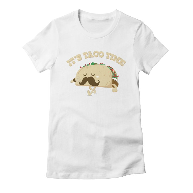 Taco Time Women's Fitted T-Shirt by bykai's Artist Shop