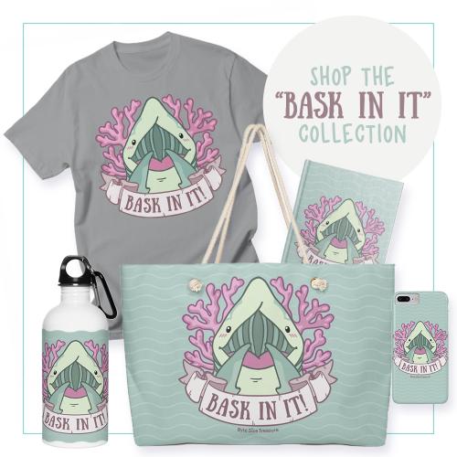 Bask-In-It