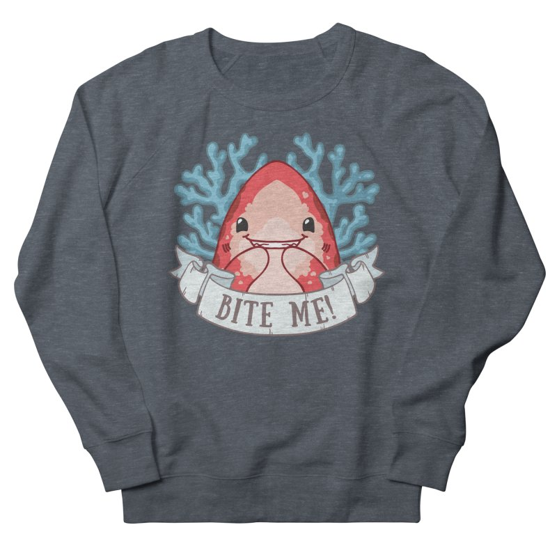 Bite Me! (Oceanic Whitetip Shark) Women's French Terry Sweatshirt by Byte Size Treasure's Shop