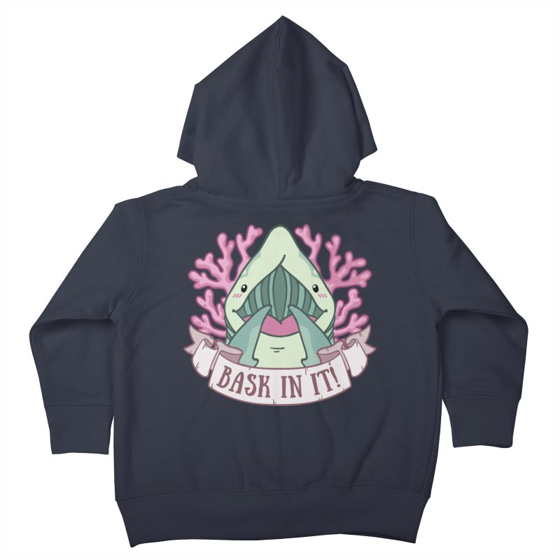 Bask In It! (Basking Shark) Kids Toddler Zip-Up Hoody by Byte Size Treasure's Shop