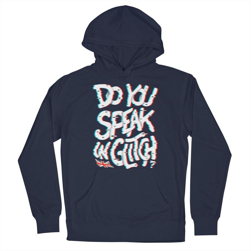 Do You Speak In Glitch Men's Pullover Hoody by c0y0te7's Artist Shop