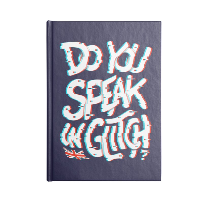 Do You Speak In Glitch Accessories Notebook by c0y0te7's Artist Shop