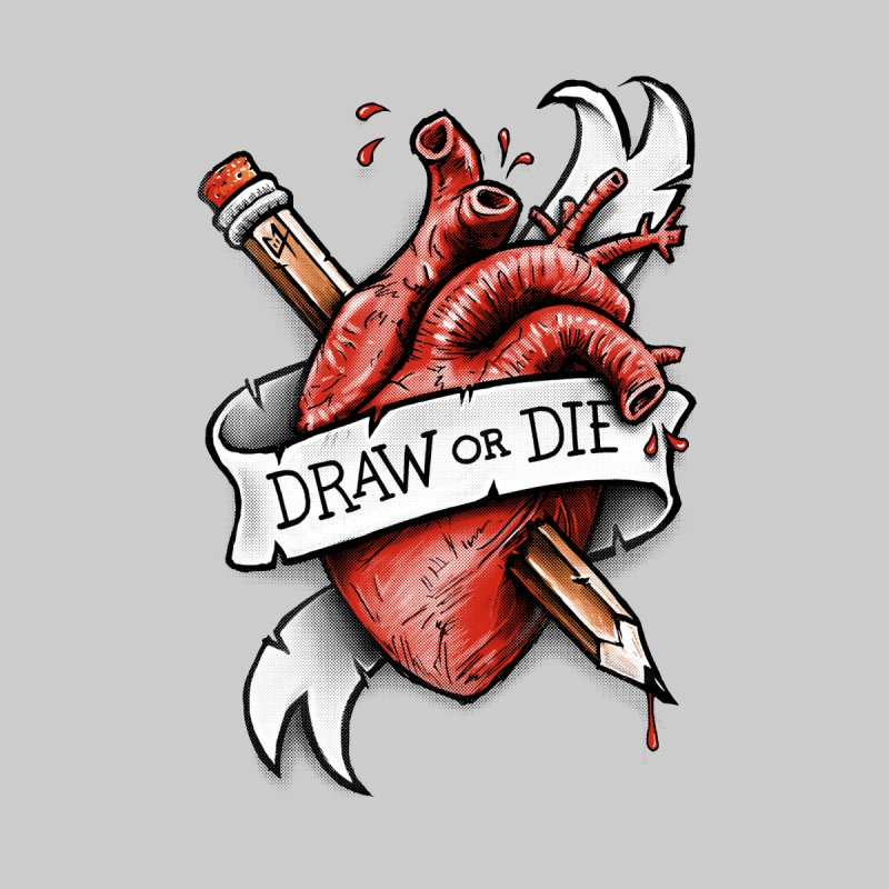 Draw or Die Men's T-shirt by c0y0te7's Artist Shop