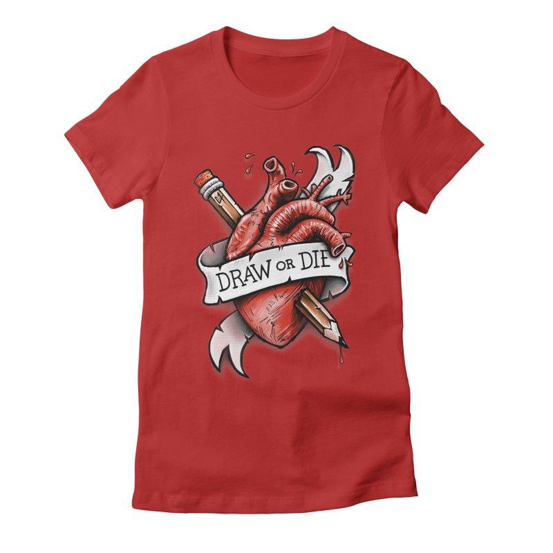 Draw or Die Women's Fitted T-Shirt by c0y0te7's Artist Shop