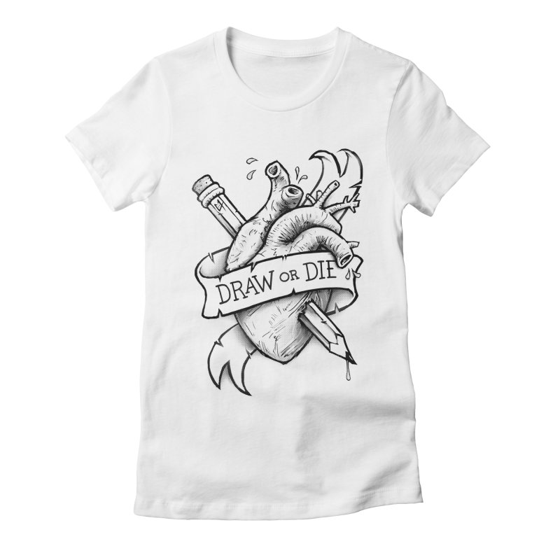 Draw or Die - Black Women's Fitted T-Shirt by c0y0te7's Artist Shop