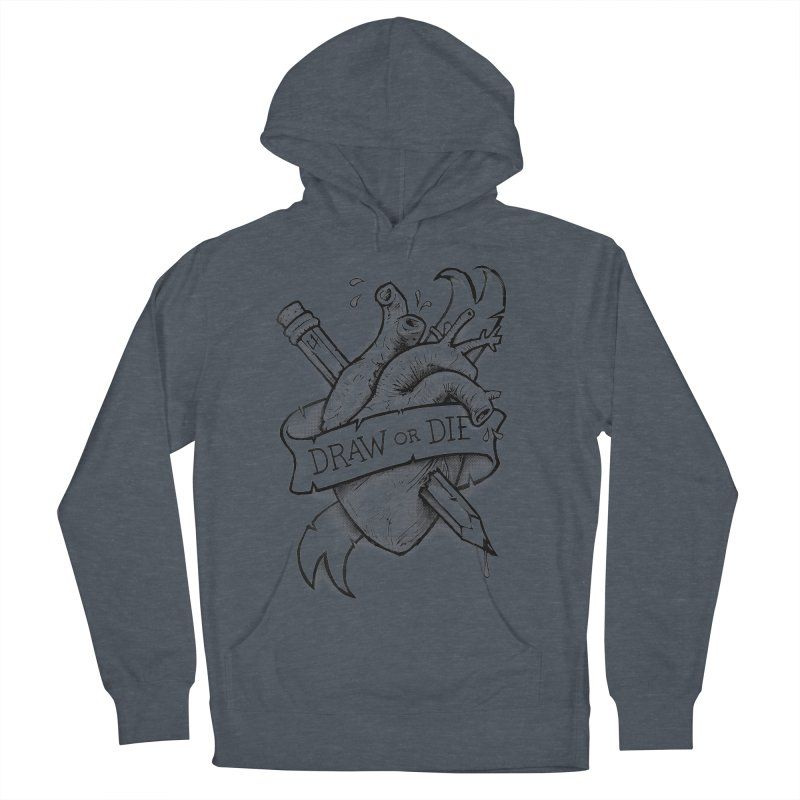 Draw or Die - Black Women's Pullover Hoody by c0y0te7's Artist Shop