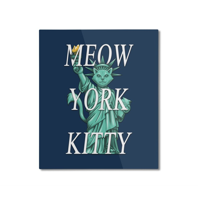 Meow York Kitty Home Mounted Aluminum Print by c0y0te7's Artist Shop