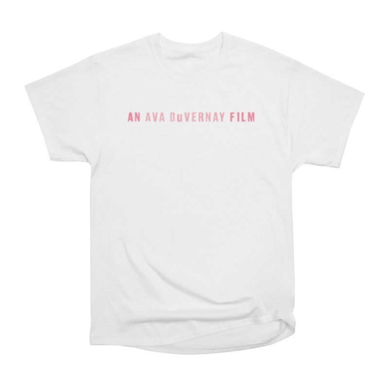 An Ava DuVernay Film Women's T-Shirt by cELLEuloid