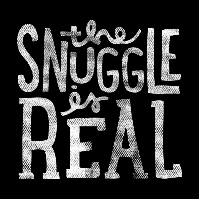 Snuggle is Real Kids Toddler Pullover Hoody by cabinsupplyco's Artist Shop