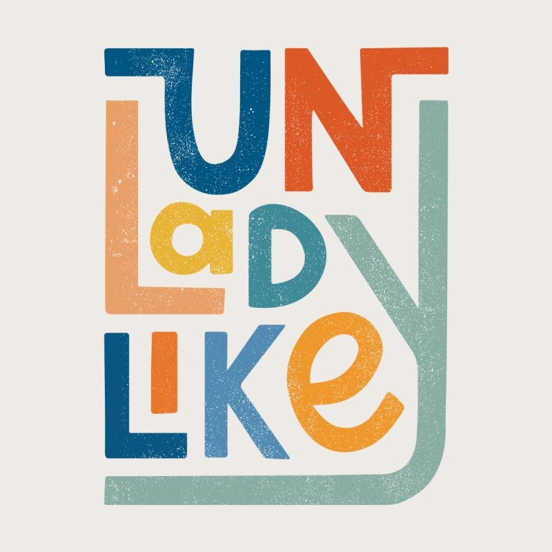 Unladylike Accessories Skateboard by cabinsupplyco's Artist Shop