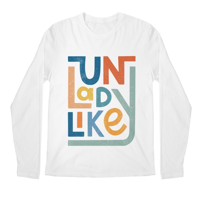 Unladylike Men's Regular Longsleeve T-Shirt by cabinsupplyco's Artist Shop