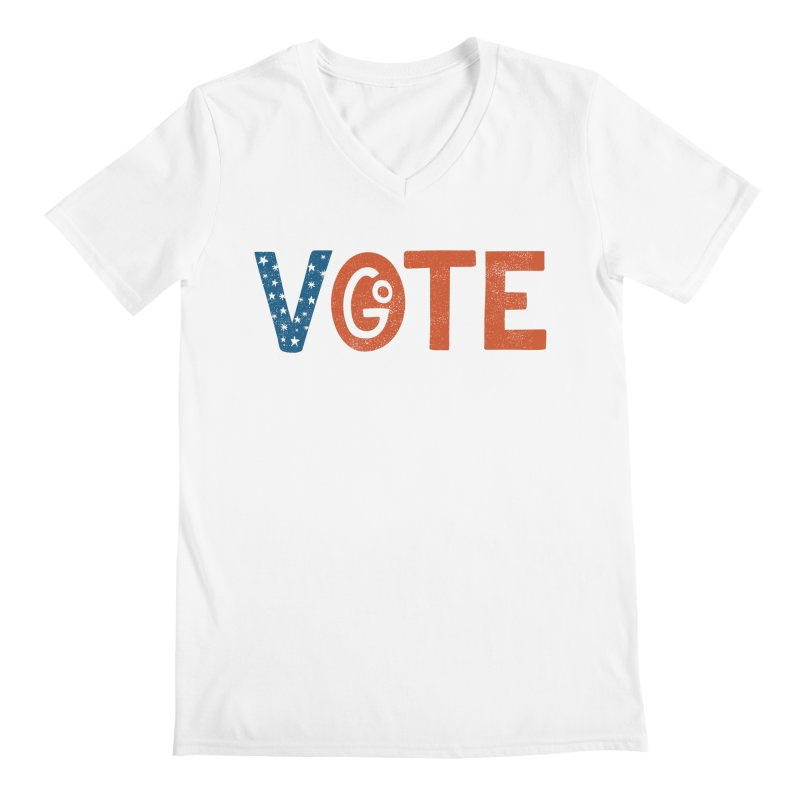 Go Vote Men's V-Neck by cabinsupplyco's Artist Shop