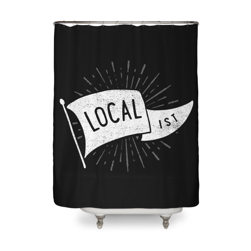 Localist Home Shower Curtain by cabinsupplyco's Artist Shop