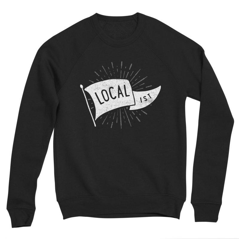 Localist Men's Sponge Fleece Sweatshirt by cabinsupplyco's Artist Shop