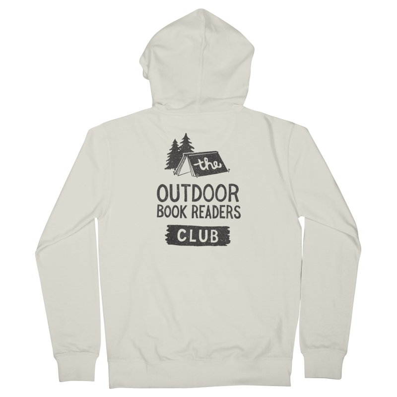The Outdoor Book Readers Club Women's French Terry Zip-Up Hoody by cabinsupplyco's Artist Shop