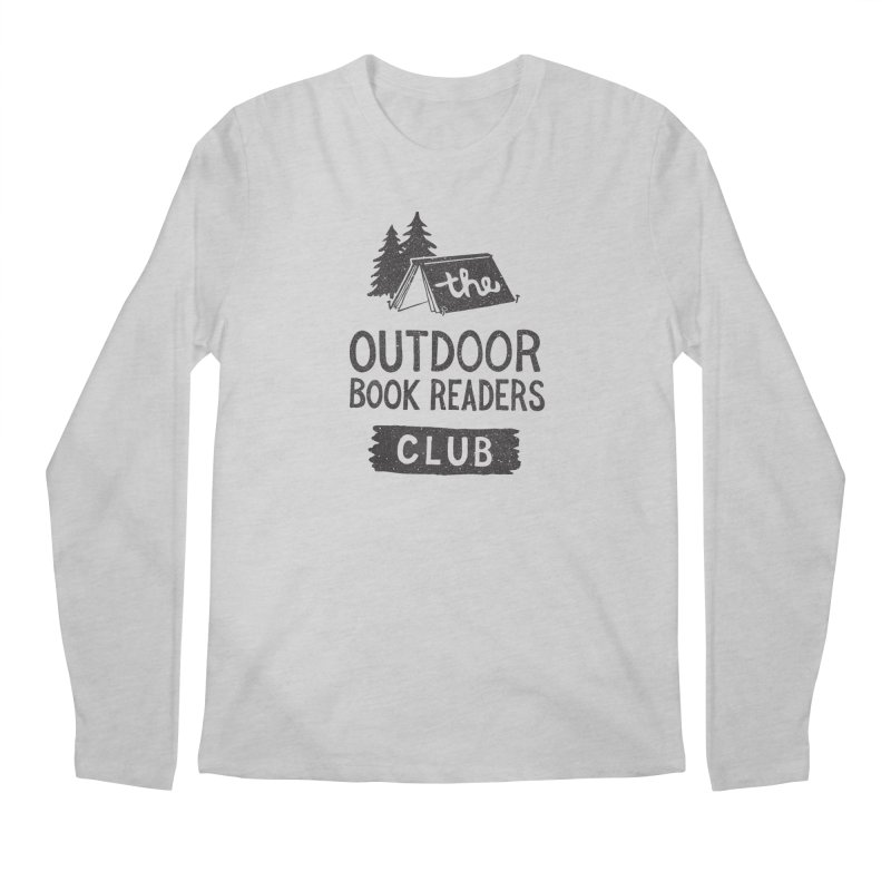 The Outdoor Book Readers Club Men's Regular Longsleeve T-Shirt by cabinsupplyco's Artist Shop