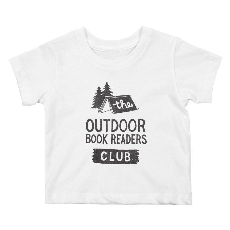 The Outdoor Book Readers Club Kids Baby T-Shirt by cabinsupplyco's Artist Shop