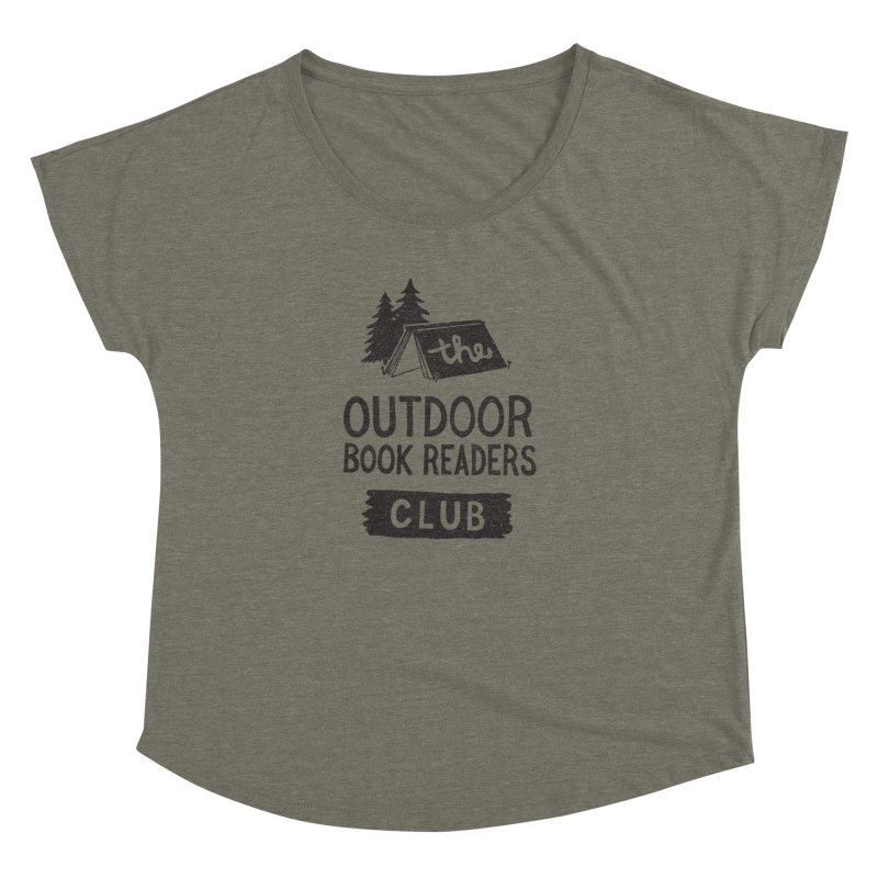 The Outdoor Book Readers Club Women's Dolman Scoop Neck by cabinsupplyco's Artist Shop