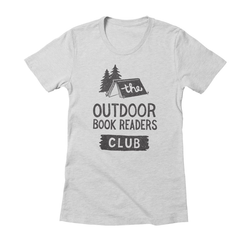 The Outdoor Book Readers Club Women's Fitted T-Shirt by cabinsupplyco's Artist Shop
