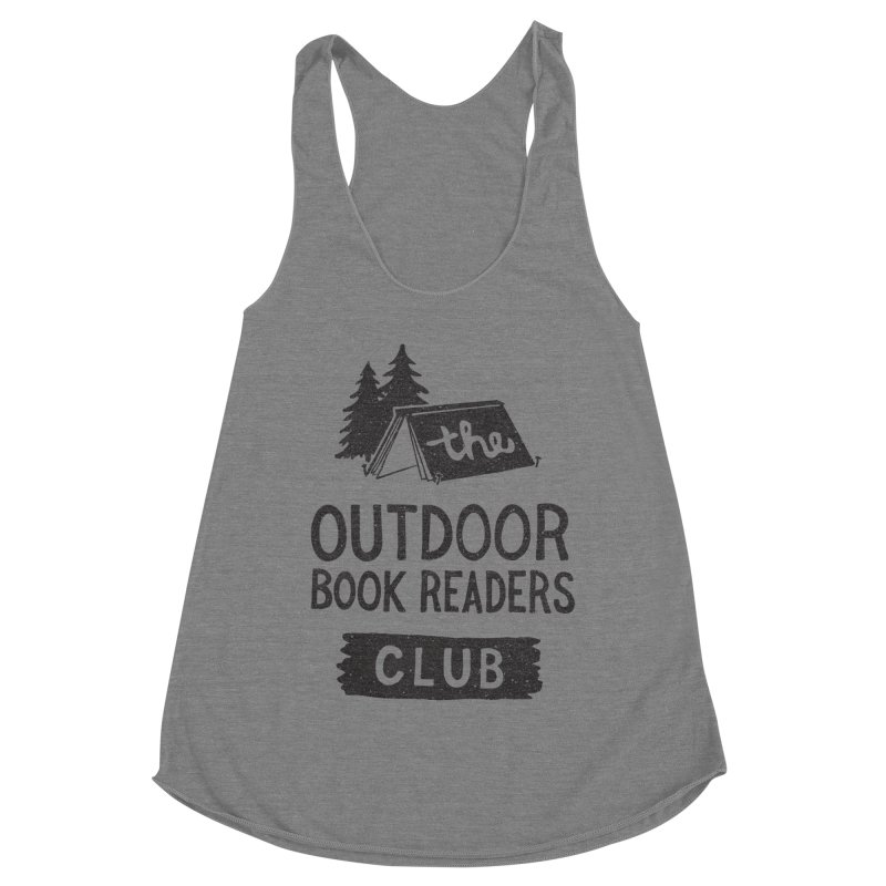 The Outdoor Book Readers Club Women's Racerback Triblend Tank by cabinsupplyco's Artist Shop