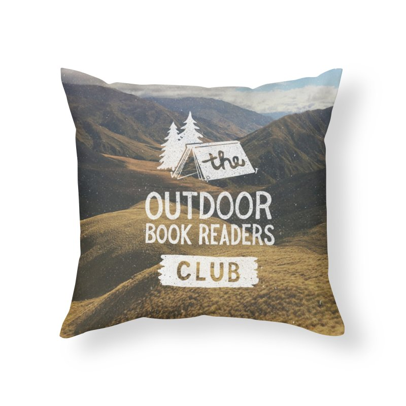 The Outdoor Book Readers Club Home Throw Pillow by cabinsupplyco's Artist Shop