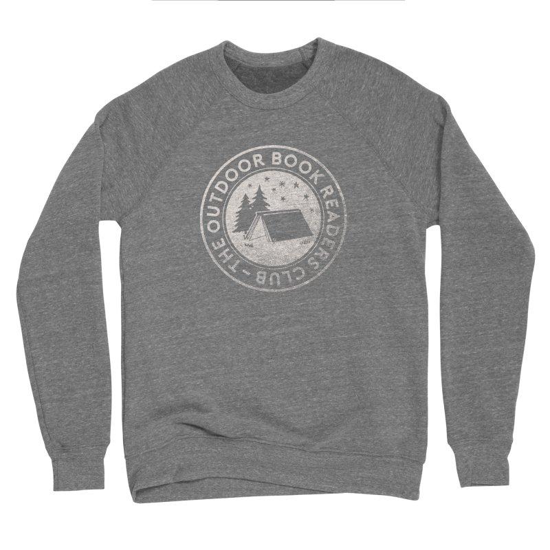 The Outdoor Book Readers Club Men's Sponge Fleece Sweatshirt by cabinsupplyco's Artist Shop