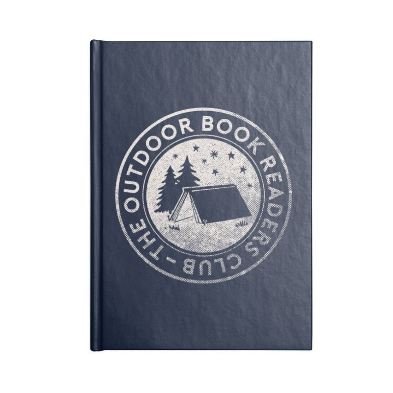 The Outdoor Book Readers Club Accessories Lined Journal Notebook by cabinsupplyco's Artist Shop